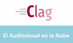 Clag. Cloud en el sector audiovisual